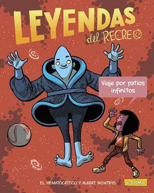 LEYENDAS DE RECREO 3. VIAJE POR PATIOS