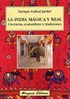 LA INDIA MÁGICA Y REAL. CREENCIAS, COSTUMBRES Y TRADICIONES
