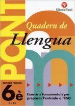 PONT QUADERN DE LLENGUA 6E PRIMARIA