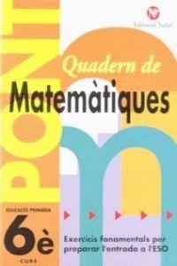 PONT QUADERN DE MATEMÀTIQUES 6 PRIMARIA