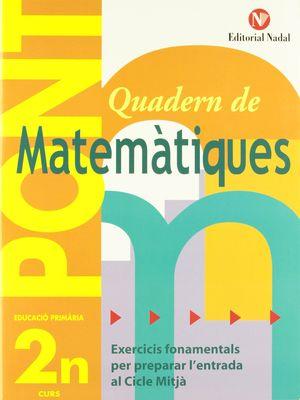PONT QUADERN DE MATEMÀTIQUES 2N PRIMÀRIA