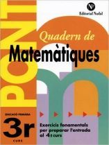PONT QUADERN DE MATEMÀTIQUES 3R PRIMÀRIA