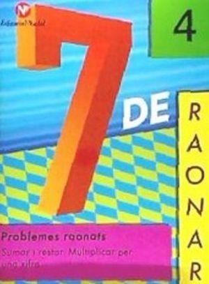 7 DE RAONAR Nº 4. PROBLEMES RAONATS