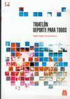 TRIATLÓN. DEPORTE PARA TODOS