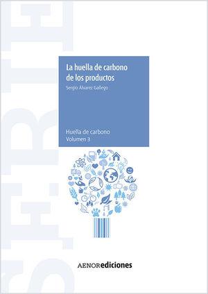LA HUELLA DE CARBONO DE LOS PRODUCTOS
