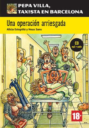 UNA OPERACIÓN ARRIESGADA, PEPA VILLA + CD