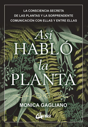 ASÍ HABLÓ LA PLANTA