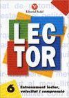 LECTOR Nº 6. ENTRENAMENT LECTOR, VELOCITAT I COMPRENSIO