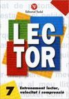 LECTOR Nº 7. ENTRENAMENT LECTOR, VELOCITAT I COMPRENSIO