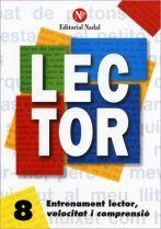 LECTOR Nº 8. ENTRENAMENT LECTOR, VELOCITAT I COMPRENSIO