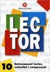 LECTOR Nº 10. ENTRENAMENT LECTOR, VELOCITAT I COMPRENSIO