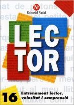 LECTOR Nº 16. ENTRENAMENT LECTOR, VELOCITAT I COMPRENSIO