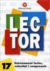 LECTOR Nº 17. ENTRENAMENT LECTOR, VELOCITAT I COMPRENSIO