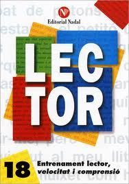 LECTOR Nº 18. ENTRENAMENT LECTOR, VELOCITAT I COMPRENSIO
