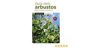 GUIA DELS ARBUSTOS DELS PAÏSOS CATALANS