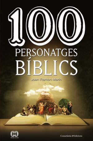 100 PERSONATGES BÍBLICS