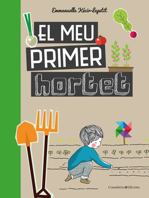 EL MEU PRIMER HORTET