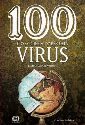 100 COSES QUE CAL SABER DELS VIRUS