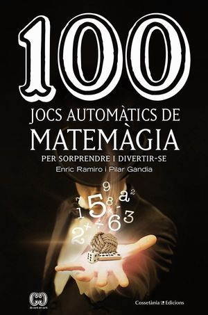 100 JOCS AUTOMÀTICS DE MATEMÀGIA