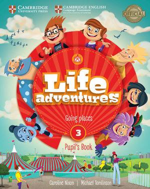 LIFE ADVENTURES. PUPIL'S BOOK. LEVEL 3