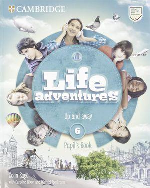 LIFE ADVENTURES.  PUPIL'S BOOK. LEVEL 6