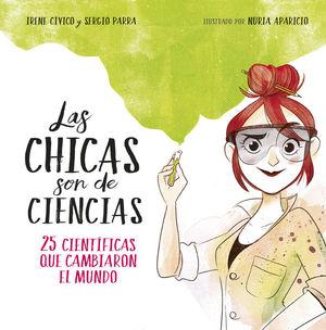 LAS CHICAS SON DE CIENCIAS