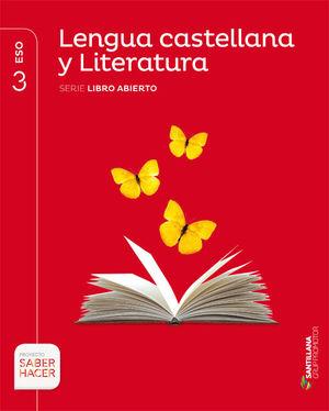 LENGUA CASTELLANA Y LITERATURA LIBRO ABIERTO 3 ESO GRUP PROMOTOR