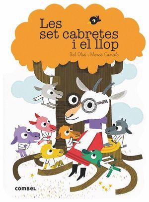 LES SET CABRETES I EL LLOP (LLETRA LLIGADA)
