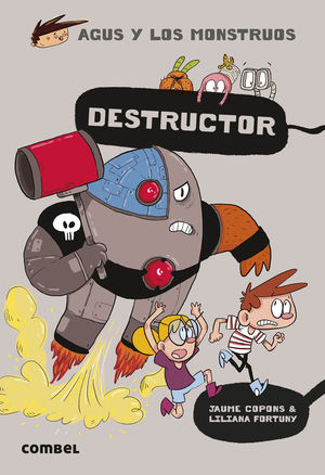 AGUS Y LOS MONSTRUOS 19. DESTRUCTOR