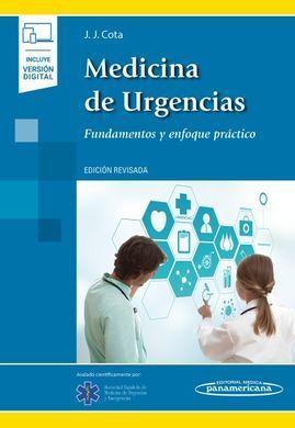 MEDICINA DE URGENCIAS: FUNDAMENTOS Y ENFOQUE PRÁCTICO (LIBRO + VERSIÓN DIGITAL)