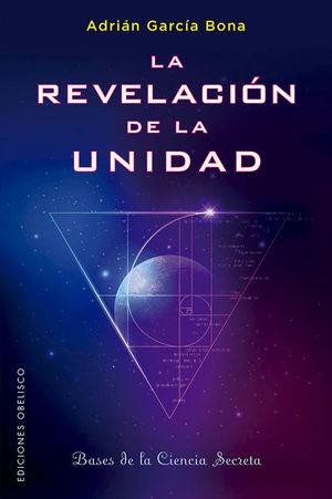 LA REVELACIÓN DE LA UNIDAD