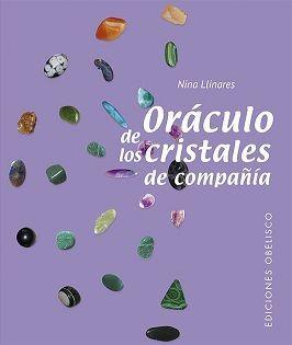 ORÁCULO DE LOS CRISTALES DE COMPAÑÍA (N.E)
