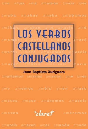 LOS VERBOS CASTELLANOS CONJUGADOS