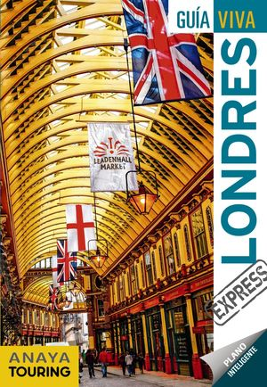 LONDRES EXPRESS - GUIA VIVA (2019)