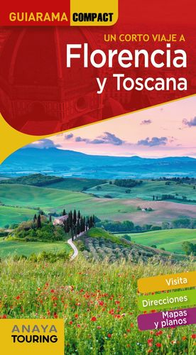 UN CORTO VIAJE A FLORENCIA Y TOSCANA - GUIARAMA COMACT