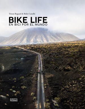 BIKE LIFE. EN BICI POR MUNDO