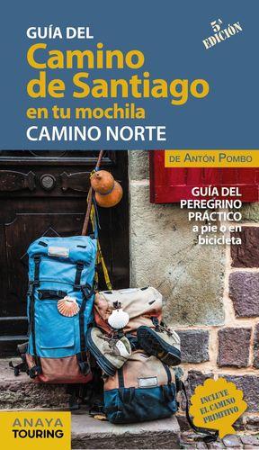 GUIA DEL CAMINO DE SANTIAGO EN TU MOCHILA. CAMINO NORTE