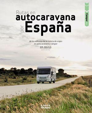 CAMPER TRIP. RUTAS EN AUTOCARAVANA POR ESPAÑA