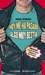 HOY ME HA PASADO ALGO MUY BESTIA Nº 01/03