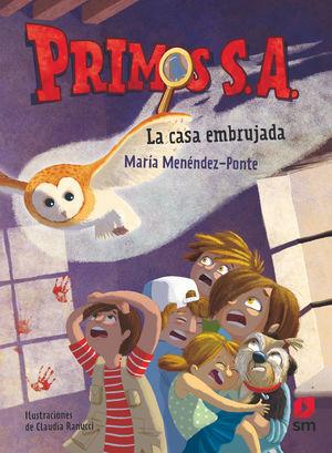 PRIMOS S. A. 1. LA CASA EMBRUJADA