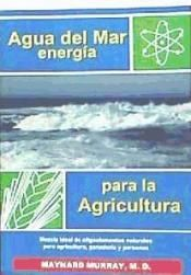 AGUA DEL MAR, ENERGÍA PARA LA AGRICULTURA