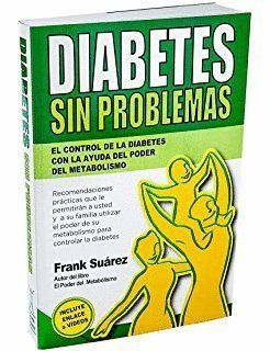 DIABETES SIN PROBLEMAS: EL CONTROL DE LA DIABETES CON LA AYUDA DEL PODER DEL MET