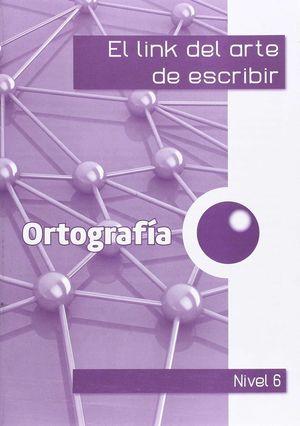 EL LINK DE LA ORTOGRAFIA 6º