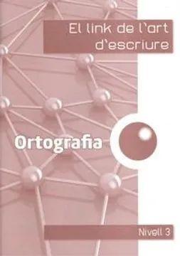 EL LINK DE L'ORTOGRAFIA 3R
