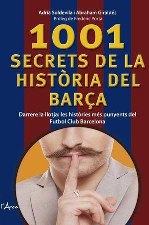 1001 SECRETS DE LA HISTÒRIA DEL BARÇA