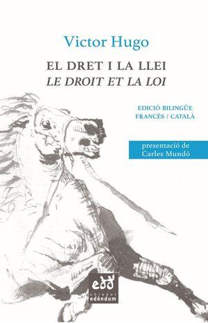 EL DRET I LA LLEI / LE DROIT ET LA LOI
