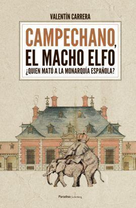 CAMPECHANO, EL MACHO ELFO