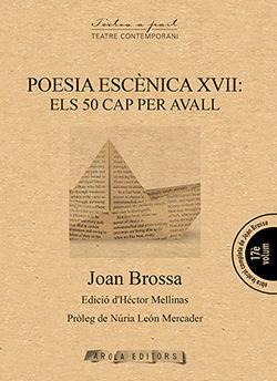 POESIA ESCÈNICA XVII: ELS 50 CAP PER AVALL