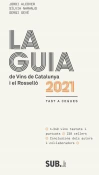 LA GUIA DE VINS DE CATALUNYA 2021 I EL ROSELLÓ