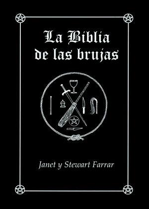 LA BIBLIA DE LAS BRUJAS. OBRA COMPLETA RÚSTICA